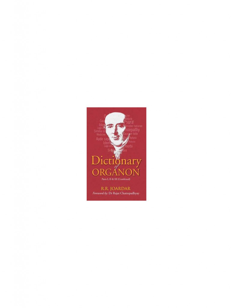 DICTIONARY OF ORGANON By R R JOARDAR
