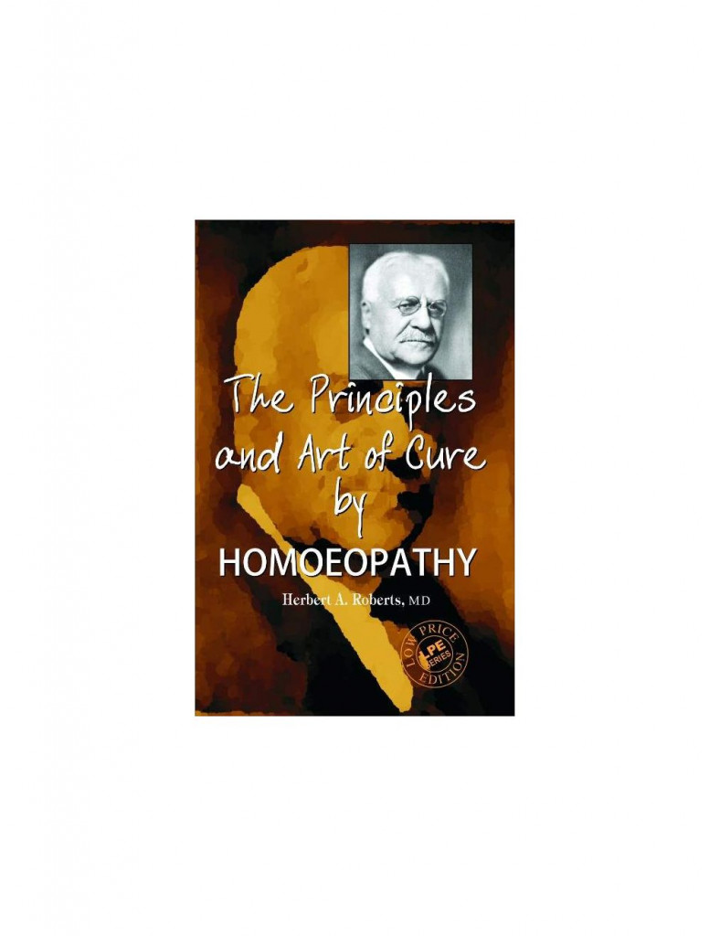 The Principles and Art of Cure by Homeopathy By ROBERTS HERBERT