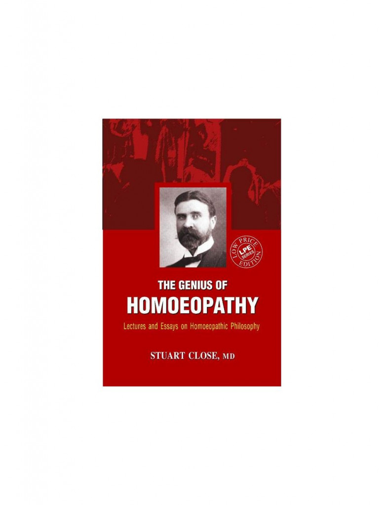 The Genius of Homoeopathy By STUART CLOSE