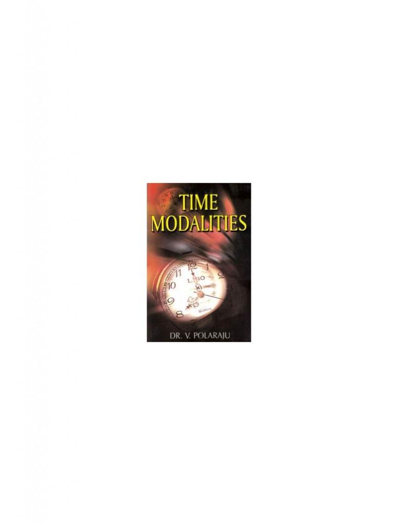 Time Modalities By V POLARAJU