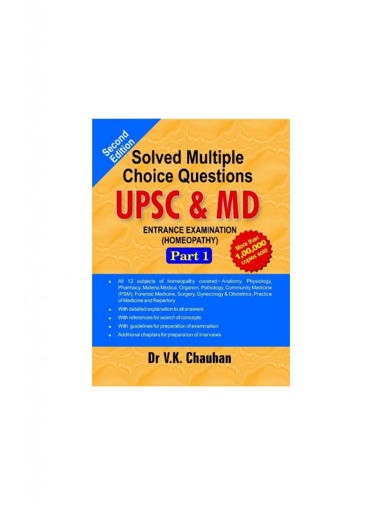Solved Multiple Choice Questions UPSC & M.D. Entrance Examination ( Homeopathy) PART 1