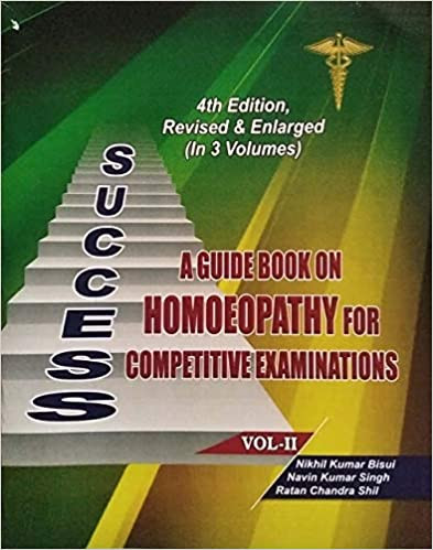 Success A Guidebook On Homoeopathy For Competitive Examinations (VOLUME II)