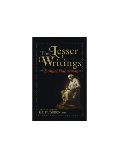 Lesser Writings of Hahnemann By SAMUEL HAHNEMANN & R E DUDGEON