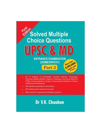 UPSC & MD ENTRANCE EXAMINATION-PART III By V K CHAUHAN