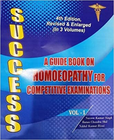 Success A Guidebook On Homoeopathy For Competitive Examinations