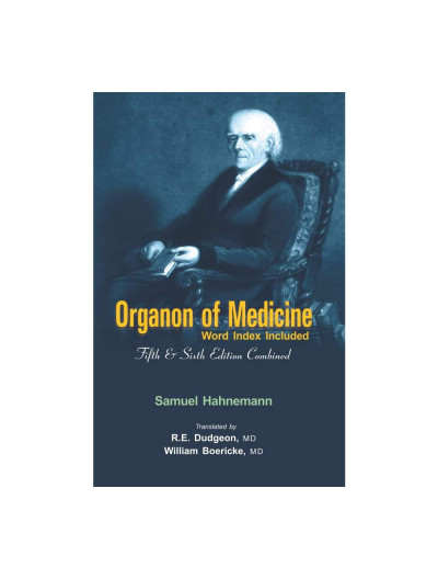 Organon of Medicine (5th & 6th Edition) with Word Index